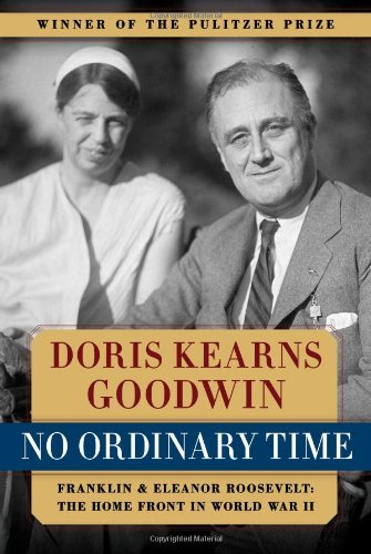 Doris Kearns Goodwin No Ordinary Time Franklin And Eleanor Roosevelt The Home Front In