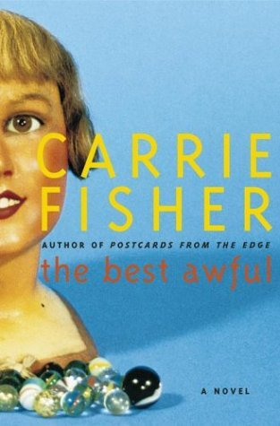 Carrie Fisher Best Awful