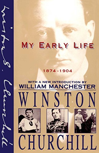 Winston Churchill My Early Life 1874 1904