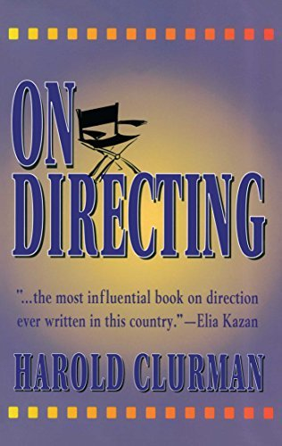 Harold Clurman On Directing