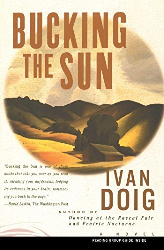 Ivan Doig Bucking The Sun