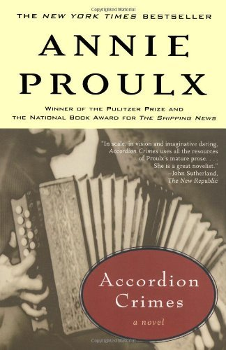 Annie Proulx Accordion Crimes