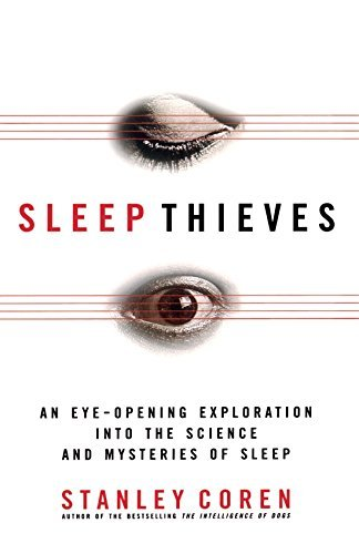Stanley Coren Sleep Thieves Revised