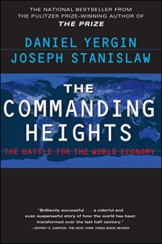 Daniel Yergin The Commanding Heights Revised
