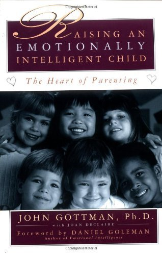 Daniel Goleman Raising An Emotionally Intelligent Child