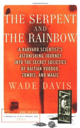 Wade Davis The Serpent And The Rainbow