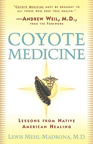 William L. Simon Coyote Medicine Coyote Medicine