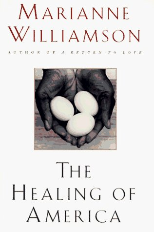 Marianne Williamson Healing Of America