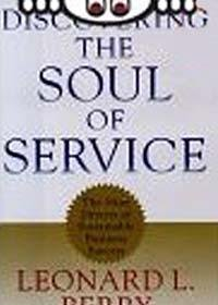 Leonard L. Berry Discovering The Soul Of Service