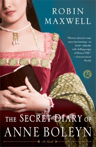 Robin Maxwell The Secret Diary Of Anne Boleyn