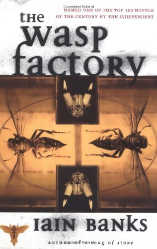 Iain Banks The Wasp Factory