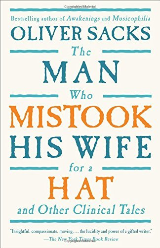 Sacks Oliver W. Man Who Mistook His Wife For A Hat The And Other Clinical Tales