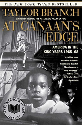 Taylor Branch At Canaan's Edge America In The King Years 1965 68