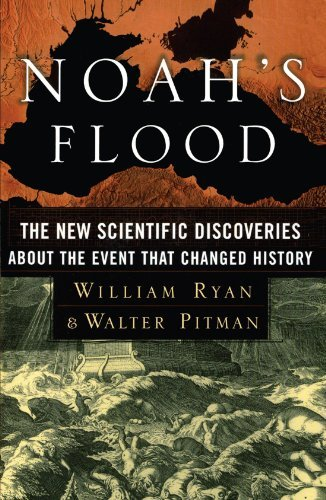 William Ryan Noah's Flood The New Scientific Discoveries About The Event Th