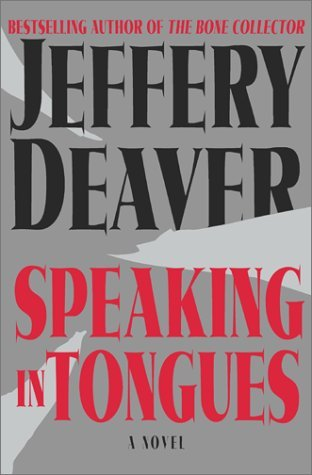 Jeffery Deaver Speaking In Tongues
