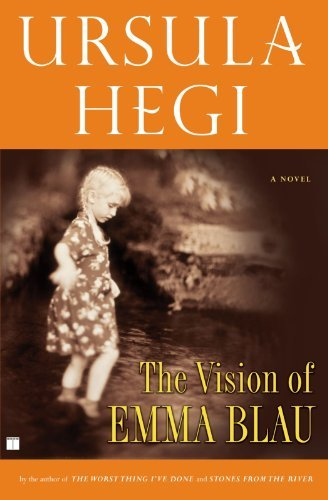 Ursula Hegi The Vision Of Emma Blau