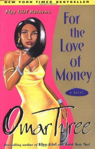 Omar Tyree For The Love Of Money