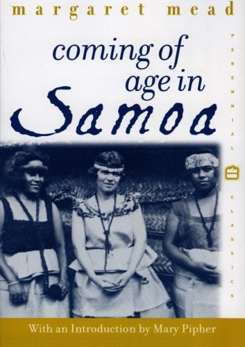 Margaret Mead Coming Of Age In Samoa A Psychological Study Of Primitive Youth For West