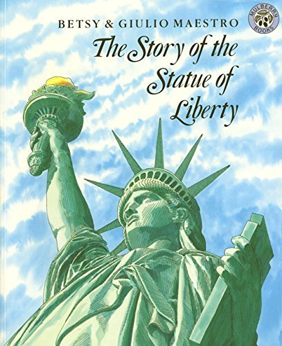 Betsy Maestro The Story Of The Statue Of Liberty