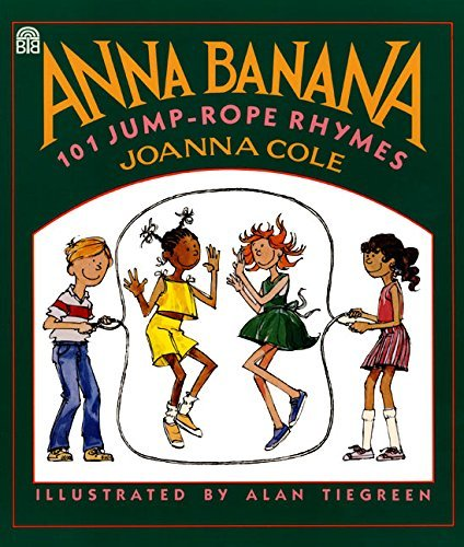 Joanna Cole Anna Banana 101 Jump Rope Rhymes