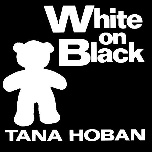 Tana Hoban White On Black