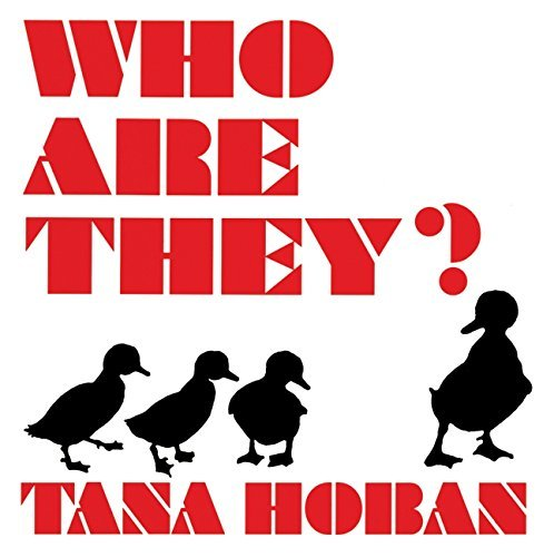 Tana Hoban Who Are They?