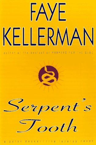 Faye Kellerman Serpent's Tooth Peter Decker Rina Lazarus Novel