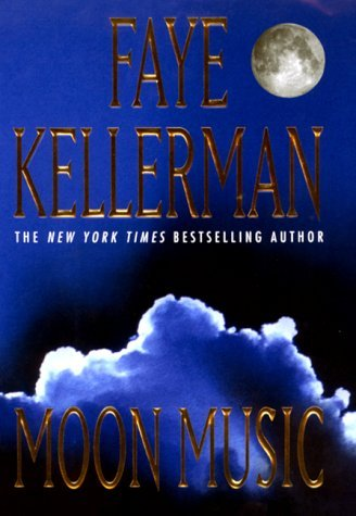 Faye Kellerman Moon Music