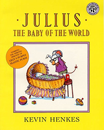 Kevin Henkes Julius The Baby Of The World