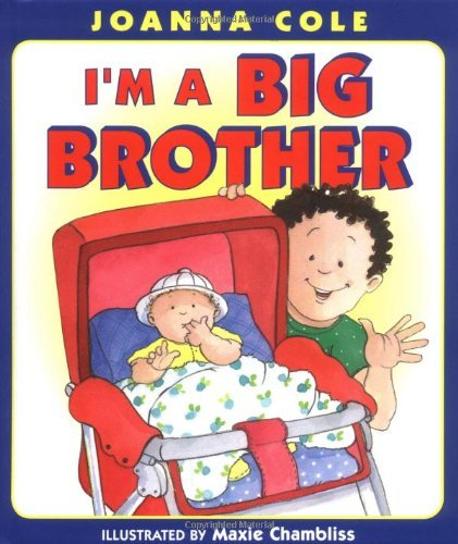 Joanna Cole I'm A Big Brother