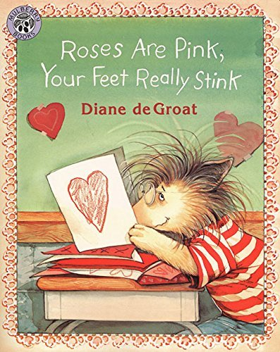 Diane De Groat Roses Are Pink Your Feet Really Stink