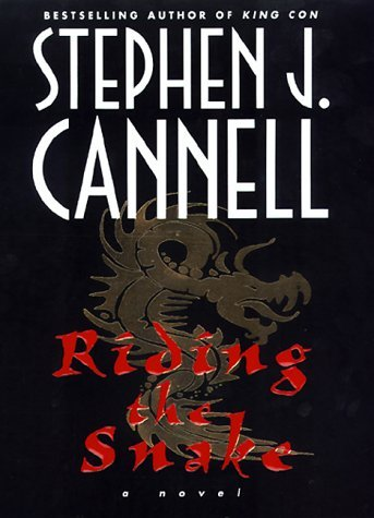 Stephen J. Cannell Riding The Snake