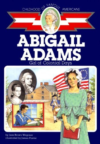 Jean Brown Wagoner Abigail Adams Girl Of Colonial Days
