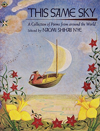 Naomi Shihab Nye This Same Sky A Collection Of Poems From Around The World