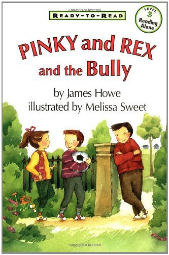 James Howe Pinky And Rex And The Bully