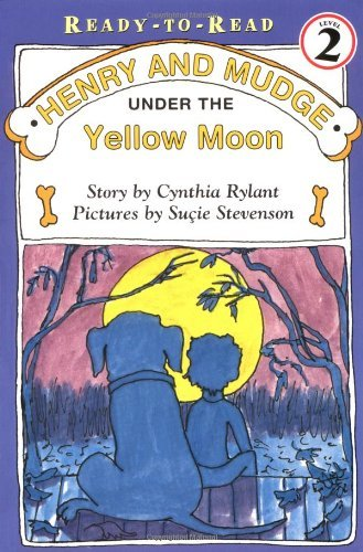 Cynthia Rylant Henry And Mudge Under The Yellow Moon
