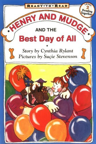 Cynthia Rylant Henry And Mudge And The Best Day Of All Ready To Read Level 2 Reprint
