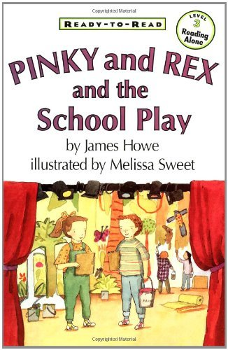 James Howe Ready To Read Pinky And Rex And The School Play
