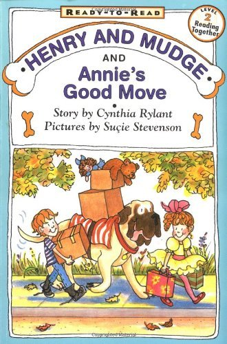 Cynthia Rylant Henry And Mudge And Annies Good Move Reprint