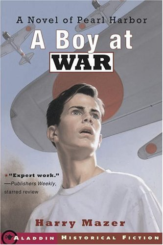 Harry Mazer A Boy At War A Novel Of Pearl Harbor Reprint