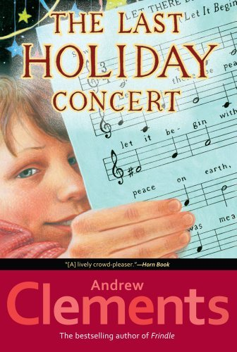 Andrew Clements The Last Holiday Concert Reprint