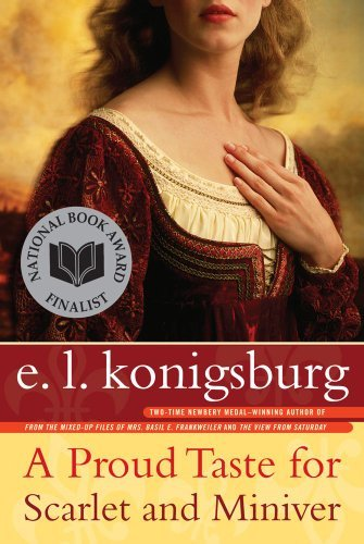 E. L. Konigsburg A Proud Taste For Scarlet And Miniver Reprint