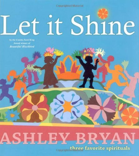 Ashley Bryan Let It Shine