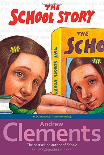 Andrew Clements The School Story
