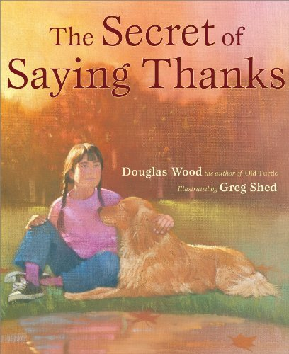 Douglas Wood Secret Of Saying Thanks