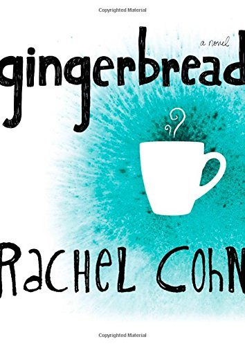 Rachel Cohn Gingerbread Reprint