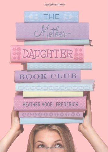 Heather Vogel Frederick The Mother Daughter Book Club