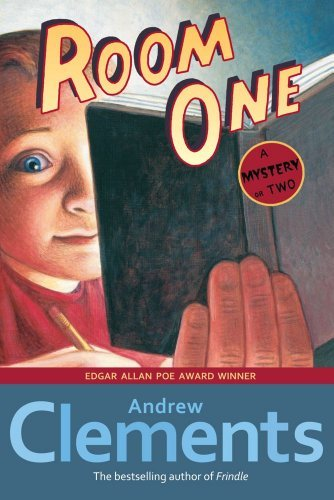 Andrew Clements Room One A Mystery Or Two Reprint
