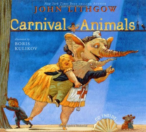 John Lithgow Carnival Of The Animals [with Cd] Book And CD