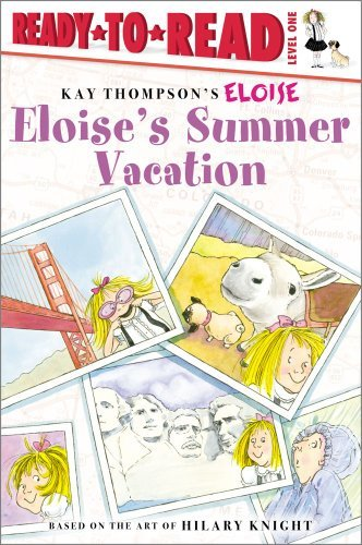 Kay Thompson Eloise's Summer Vacation